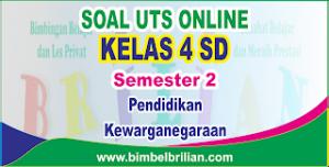 Soal UTS PKN Online Kelas 4 SD Semester 2 - Langsung Ada Nilainya