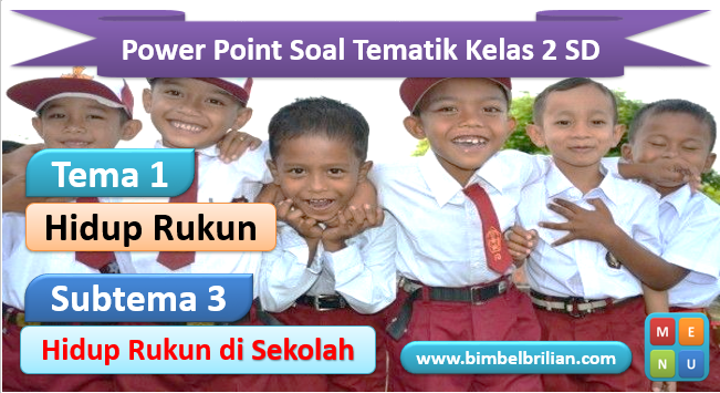 Media Power Point Tema 1 Kelas 2 SD Subtema 3