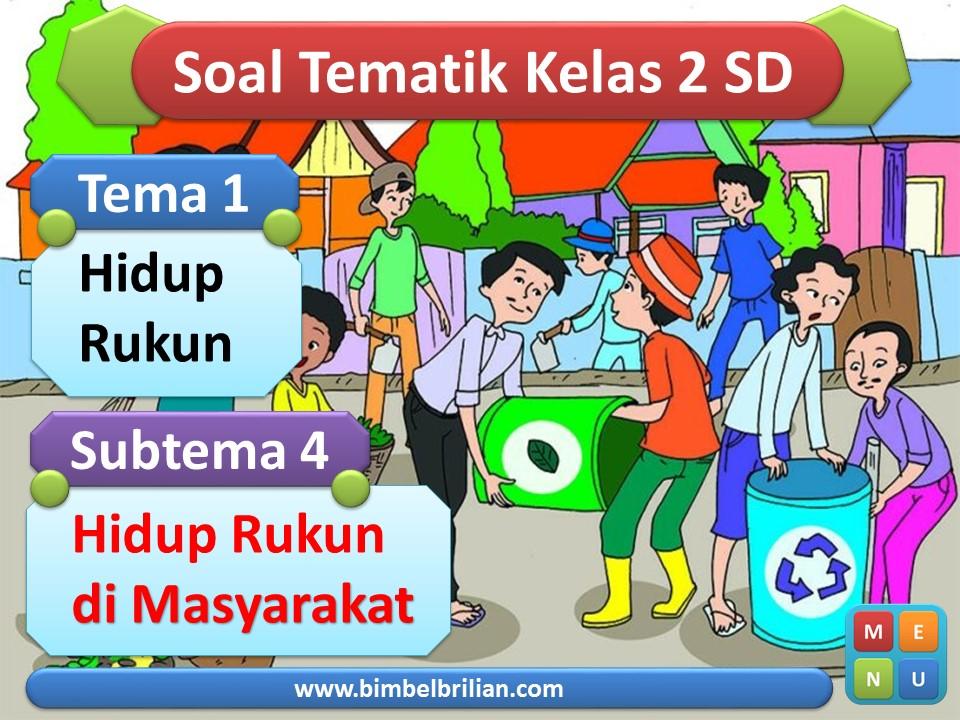 Media PPT Kelas 2 SD Tema 1 Subtema 4 Hidup Rukun di Masyarakat