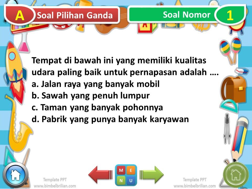 Power Point (PPT) Soal Tematik Kelas 5 SD Tema 2 Udara Bersih Bagi Kesehatan Subtema 2