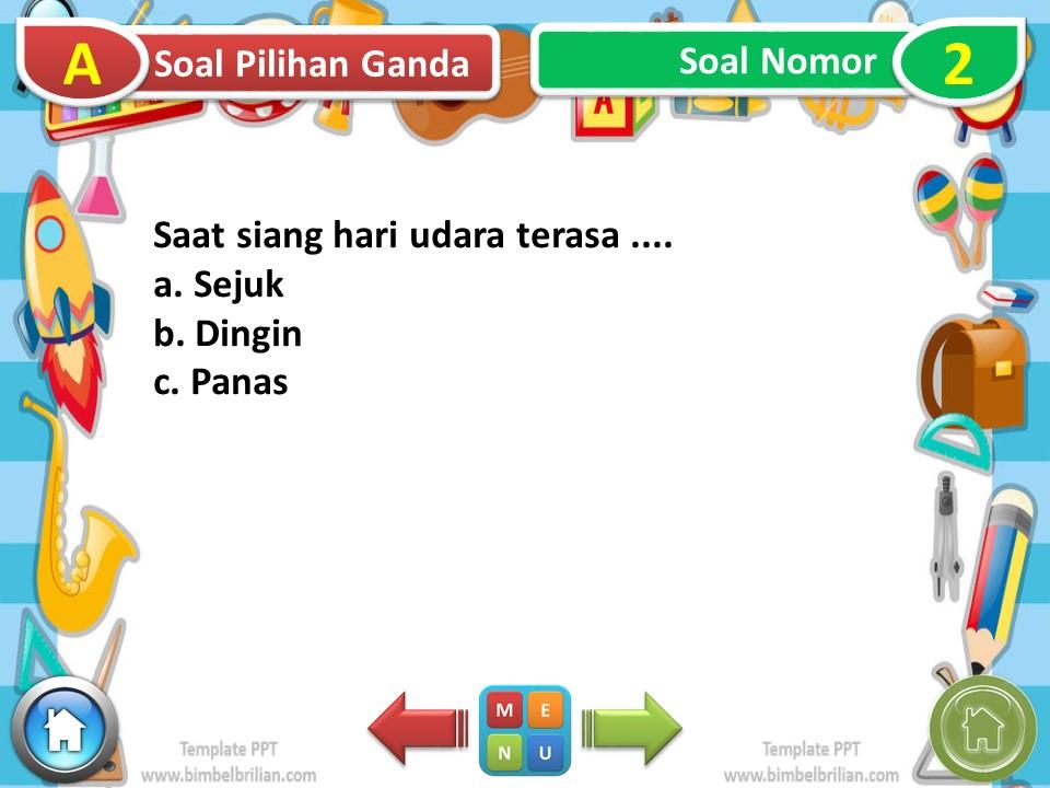 Power Point (PPT) Soal Tema 8 Kelas 1 SD Subtema 1 Peristiwa Siang dan Malam