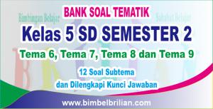 Bank Soal Tematik Kelas 5 SD Lengkap