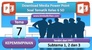 Media PPT Soal Tematik Kelas 6 SD Tema 7 Kepemimpinan - www.bimbelbrilian.com