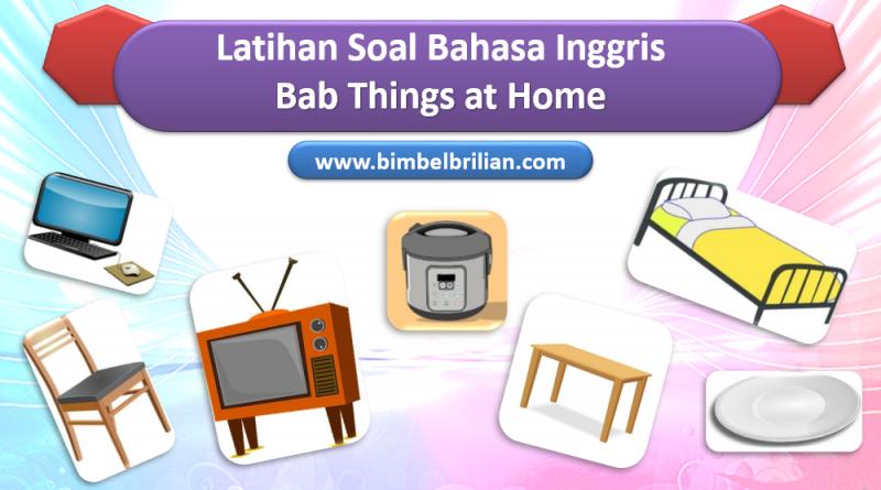 Soal Bab Things at Home Kelas 1 SD Bahasa Inggris dan Kunci Jawaban