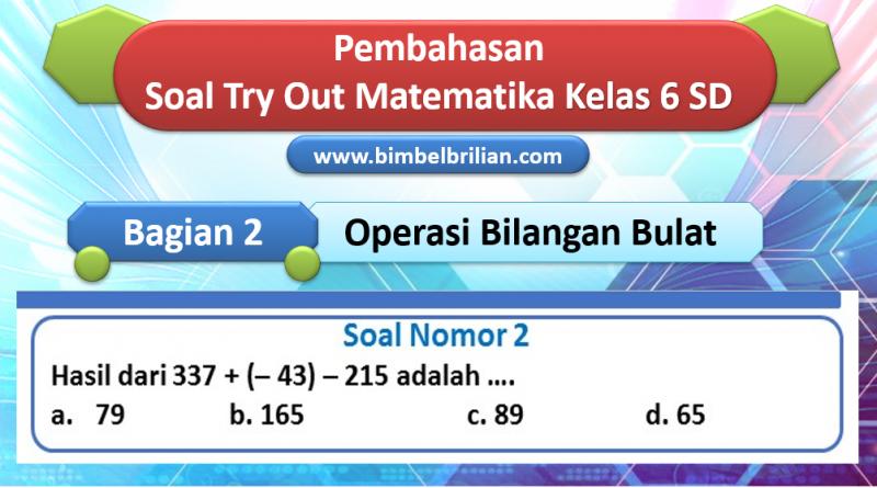 Pembahasan Soal Try Out Matematika SD Bagian 2