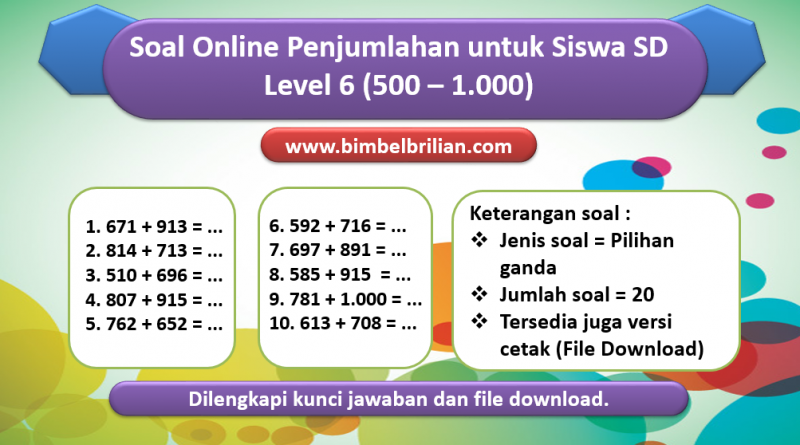 Soal Online Penjumlahan Level 6 untuk Kelas 1 & 2 SD (500 – 1.000)