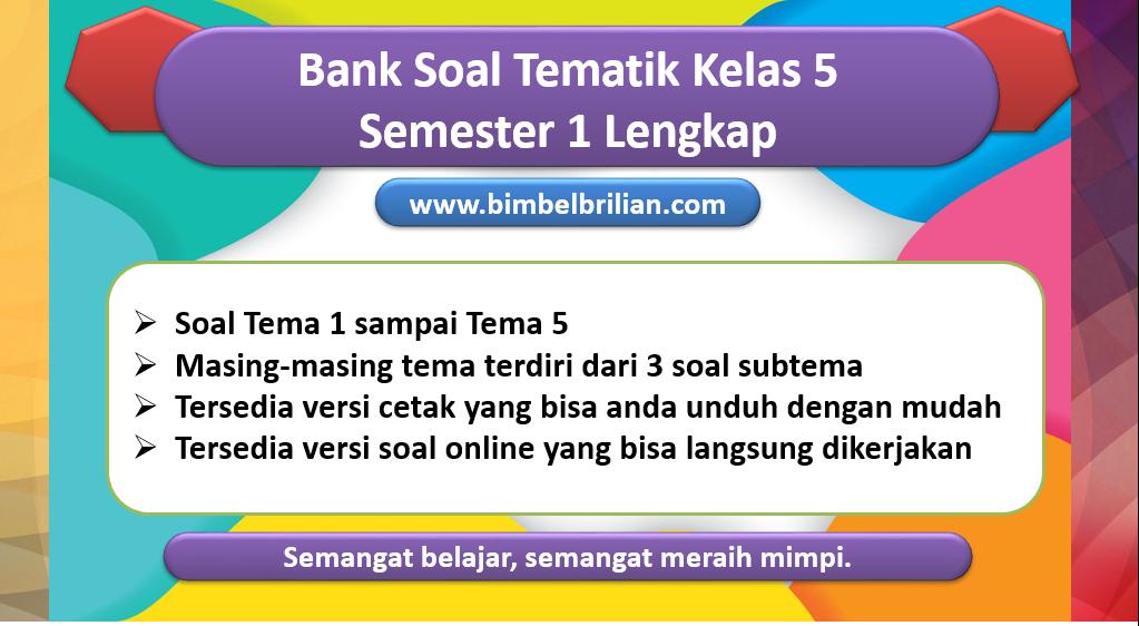 Bank Soal Tematik Kelas 5 Semester 1 Lengkap
