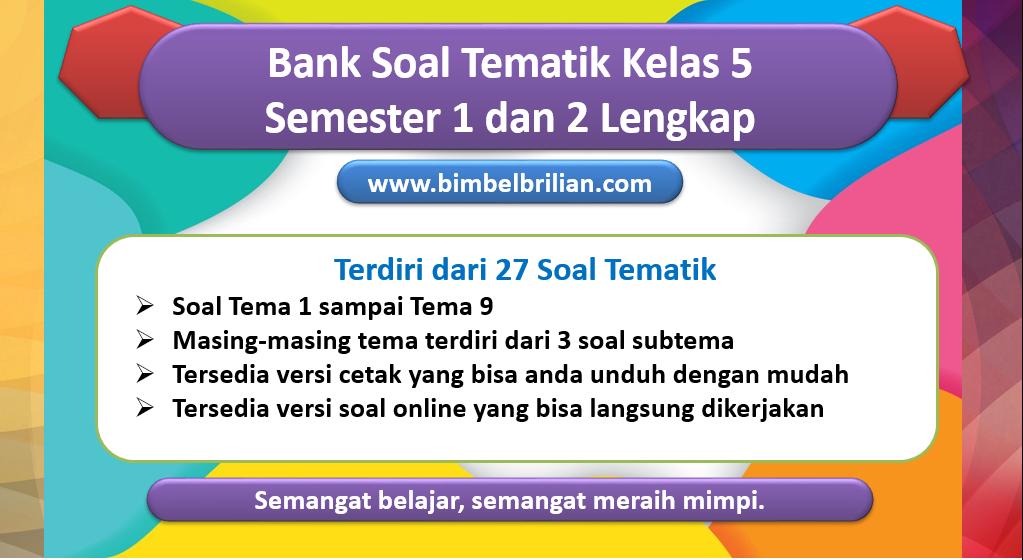 Bank Soal Tematik Kelas 5 Semester 1 dan 2 Lengkap