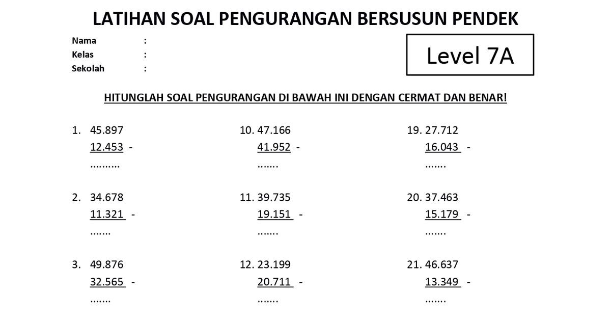 Soal Pengurangan Bersusun Pendek Level 7A - www.bimbelbrilian.com